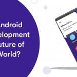 Android App Development in Future