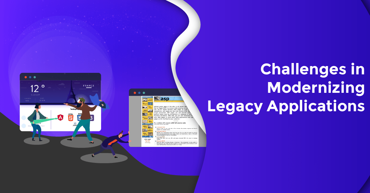 Challenges in Modernizing Legacy Software Application