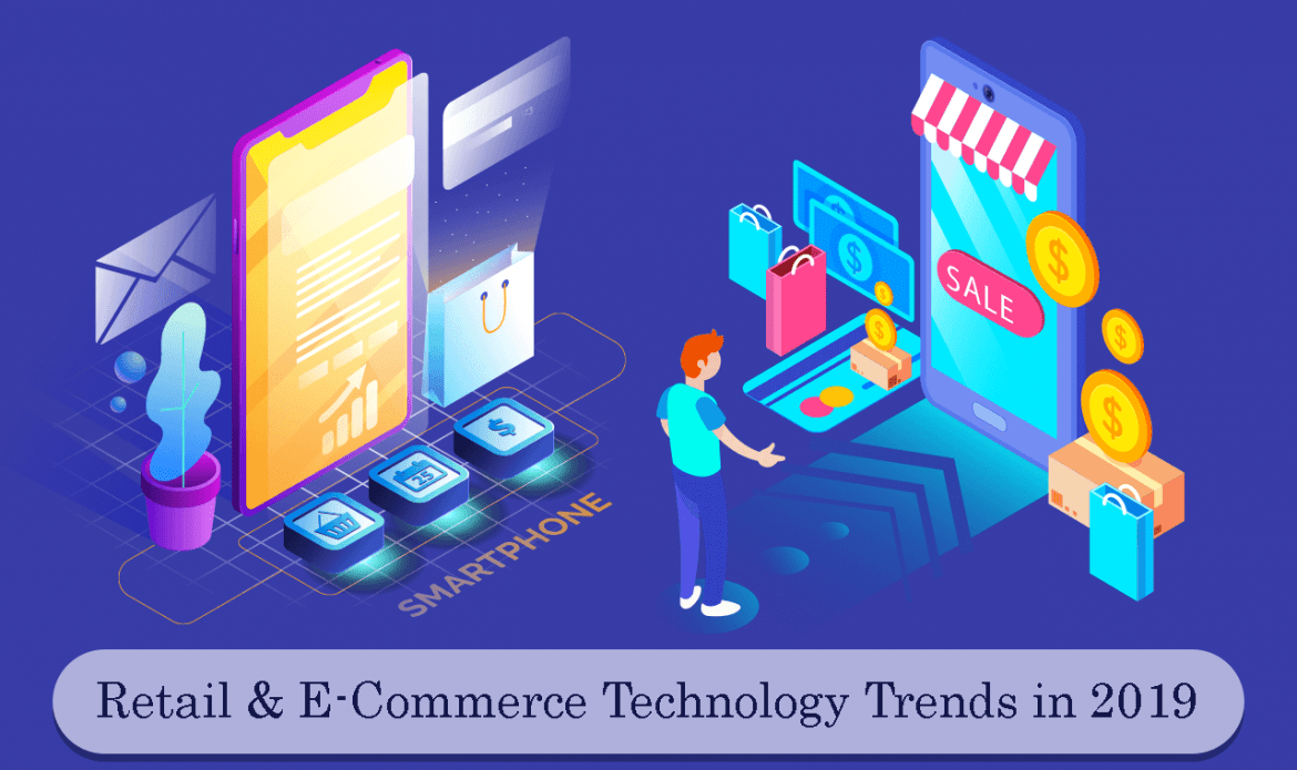 5 Technology Trends for Retail and e-Commerce Business in 2019