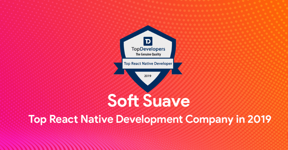 Soft Suave – The Top React Native Development Company in 2019
