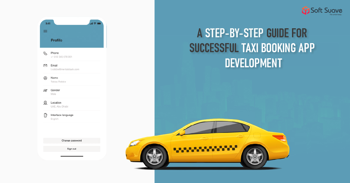 Taxi App Development - Soft SUave