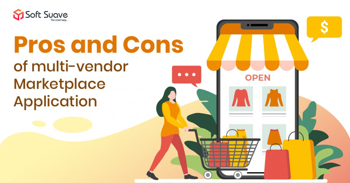 Pros and Cons of Multi-vendor Marketplace Application