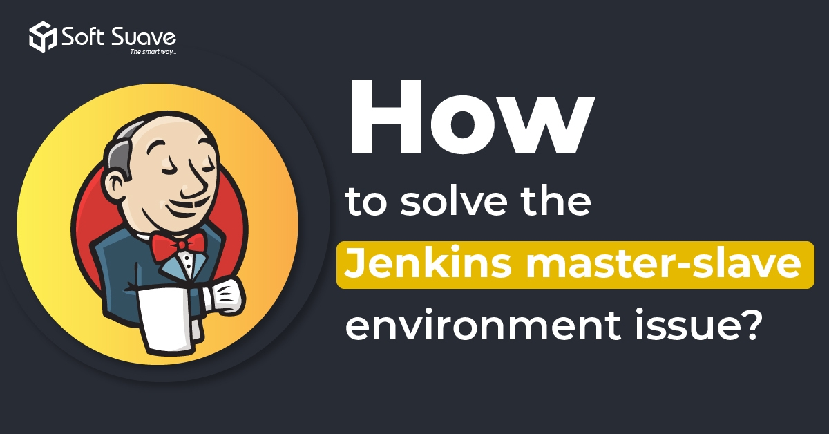 How to solve the Jenkins master-slave environment issue