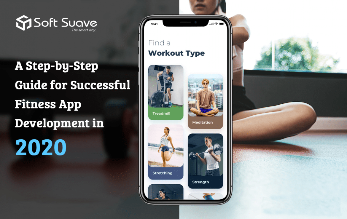 A Step-by-step Guide For Successful Fitness App Development