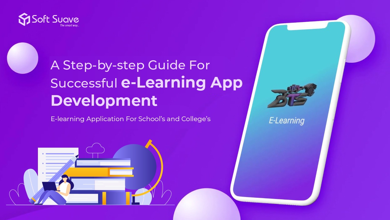 Step-by-step Guide For Successful e-Learning App Development