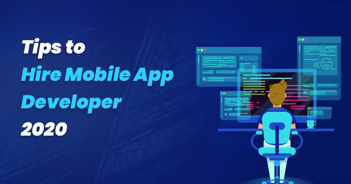 tips-to-hire-mobile-app-developer-2020