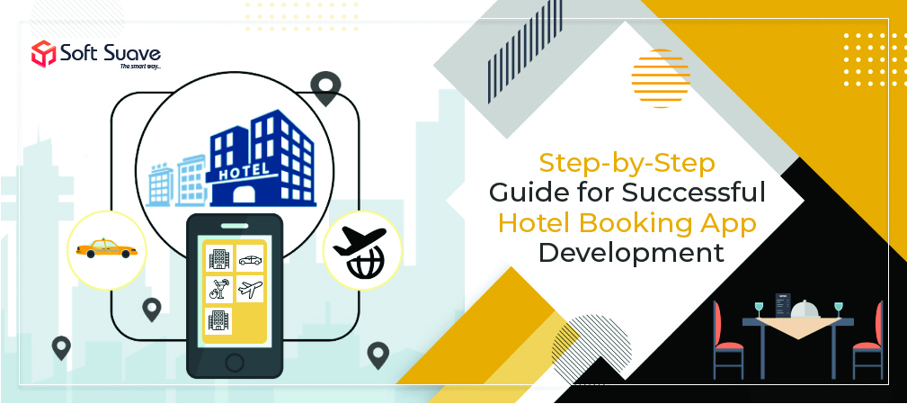 Hotel Booking App Development - A Successful Guide