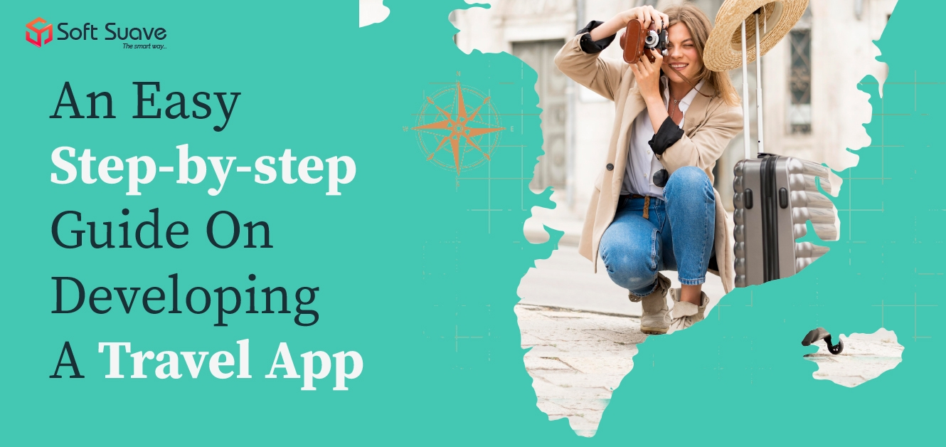 Step-by-step Guide for a Successful Travel Booking App Development