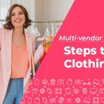 Build Multi-vendor Marketplace App for Clothing Store