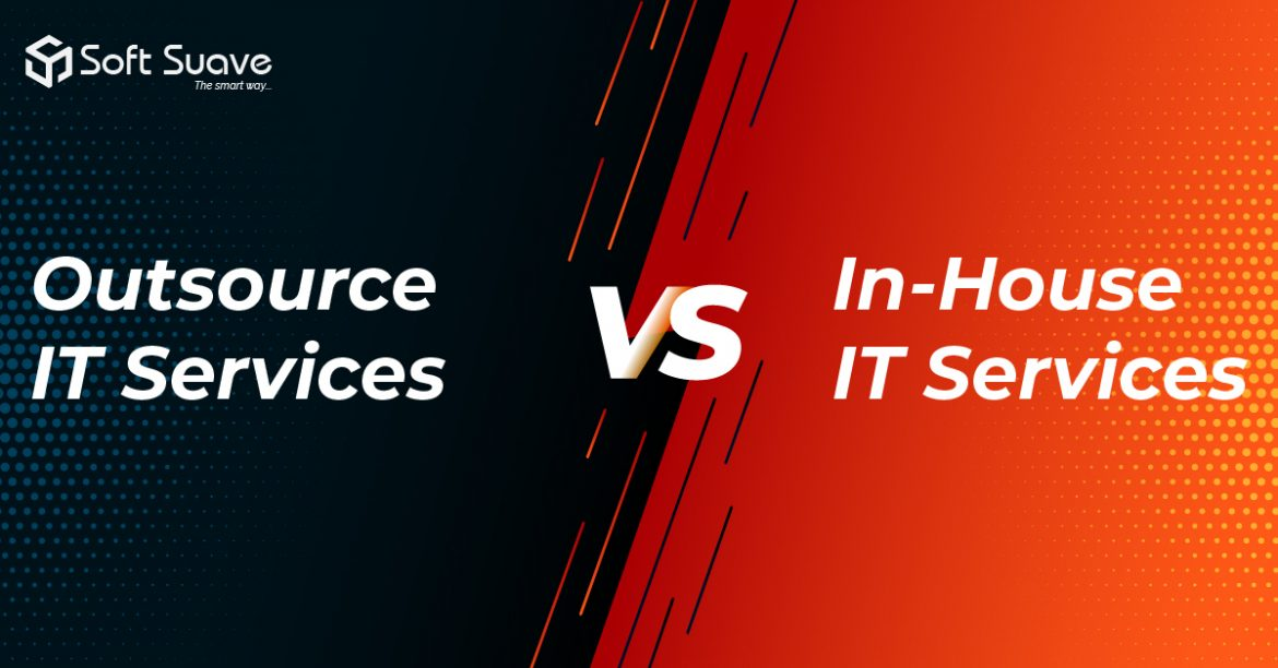 IT Outsourcing Services vs Keep it In-house