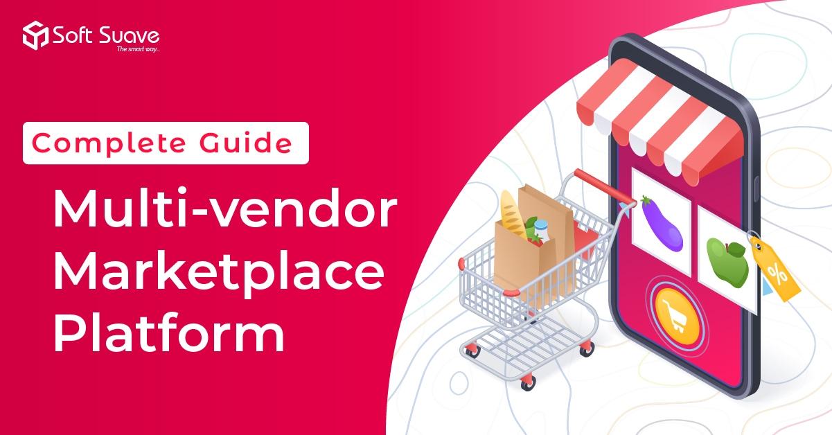 Multi-vendor Marketplace Platform - Complete Guide