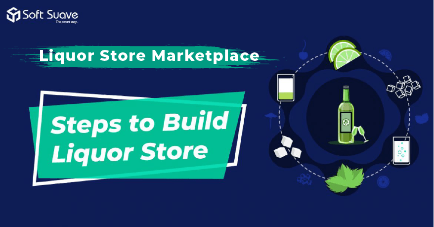 Guide to Build Marketplace App for Liquor Store