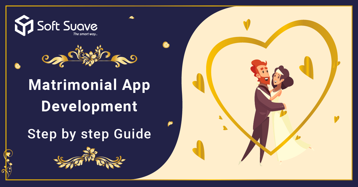 A Step-by-step Guide for Building Matrimonial App