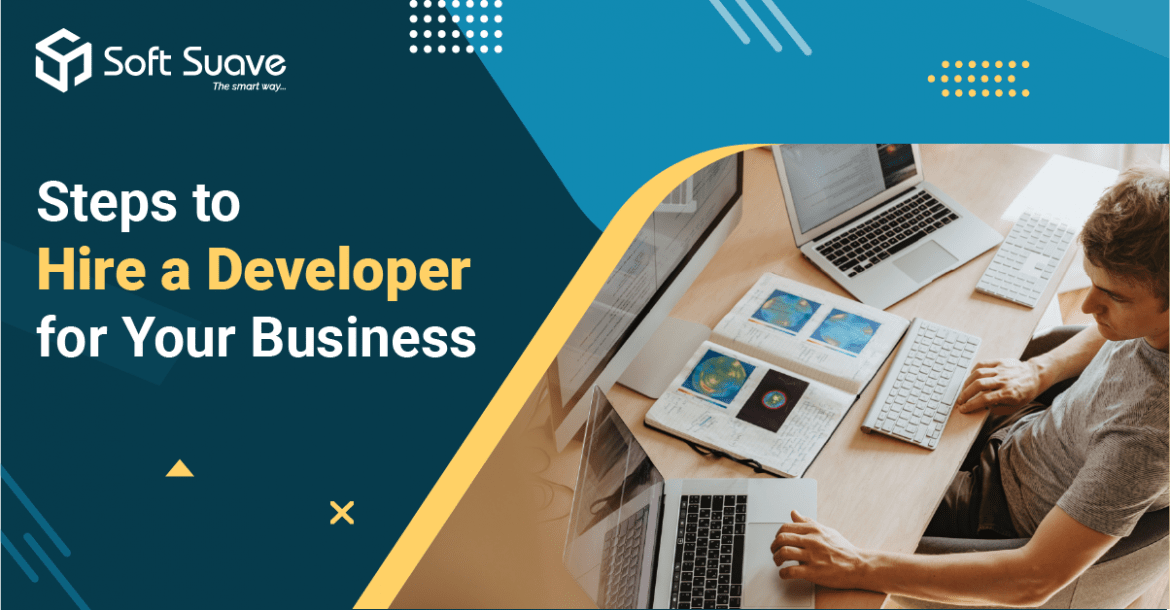 Steps to Hire a Developer for Your Business [Infographic]