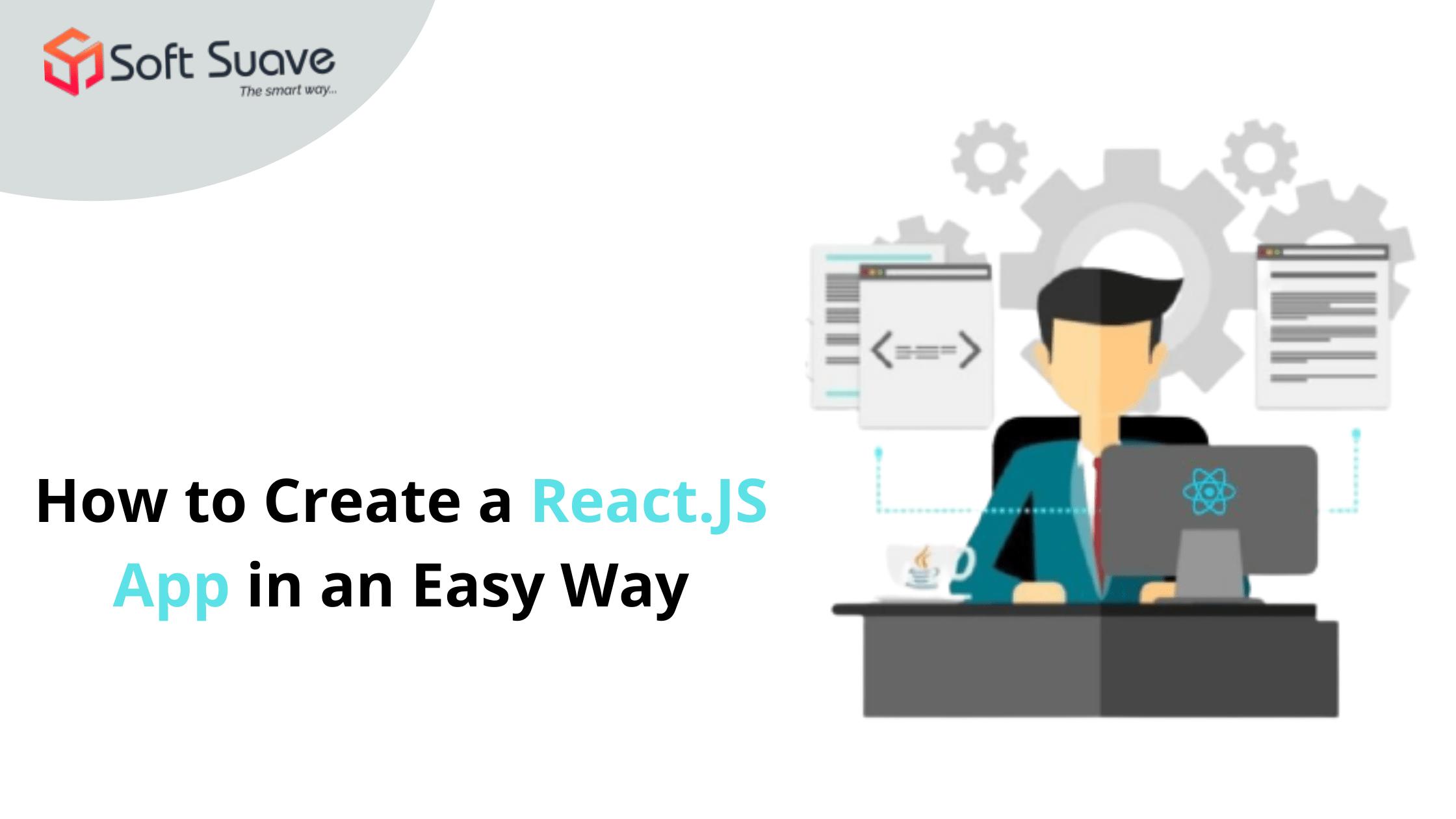 Create a React.JS App