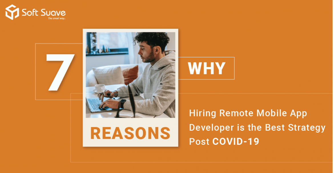 Reasons Why Hiring Remote Mobile App Developers