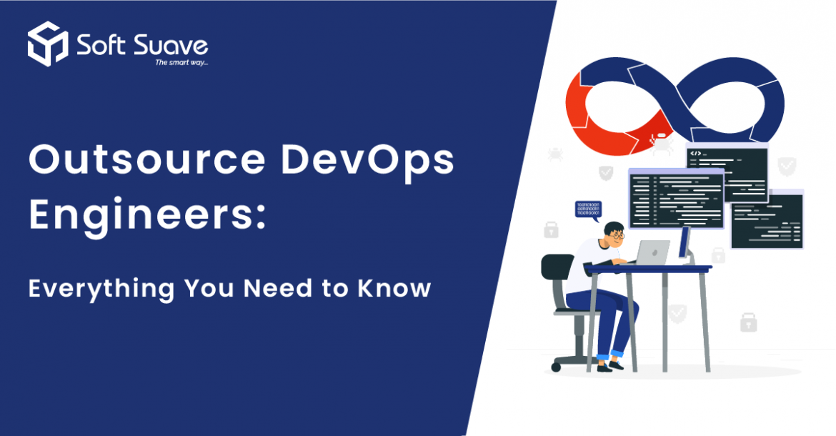 Outsource DevOps Engineers: Everything You Need to Know