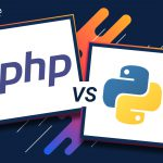 PHP vs Python Which is the Best One for Web Development