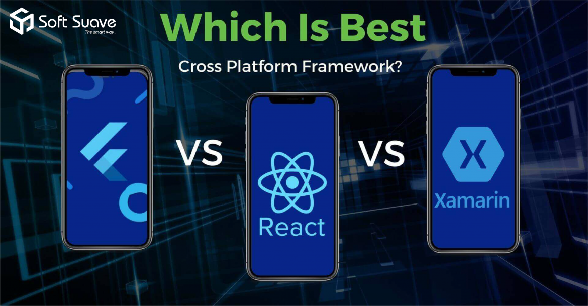 React Native Vs Flutter Vs Xamarin: Which One is the Best in 2021?